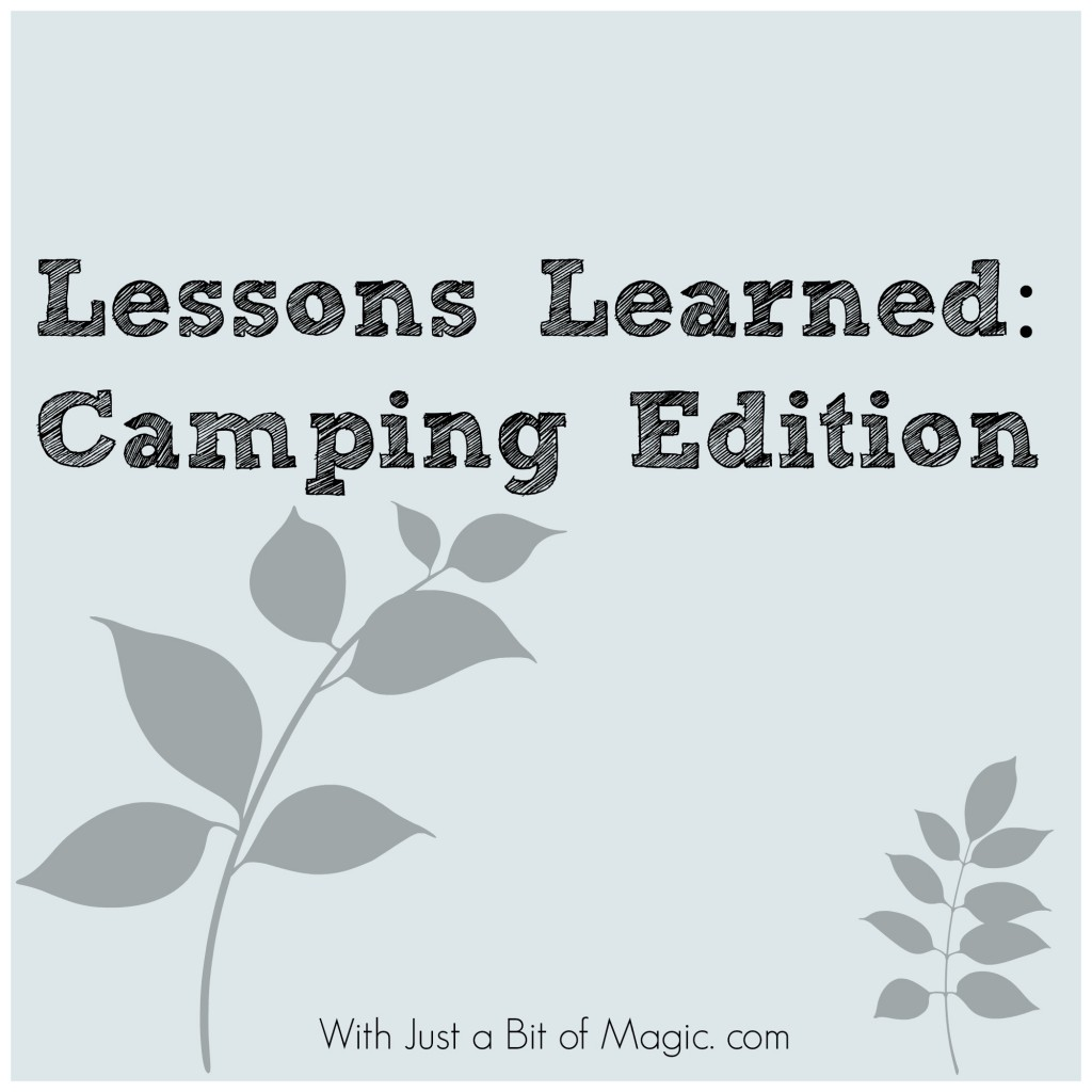 lessons learned - camping edition