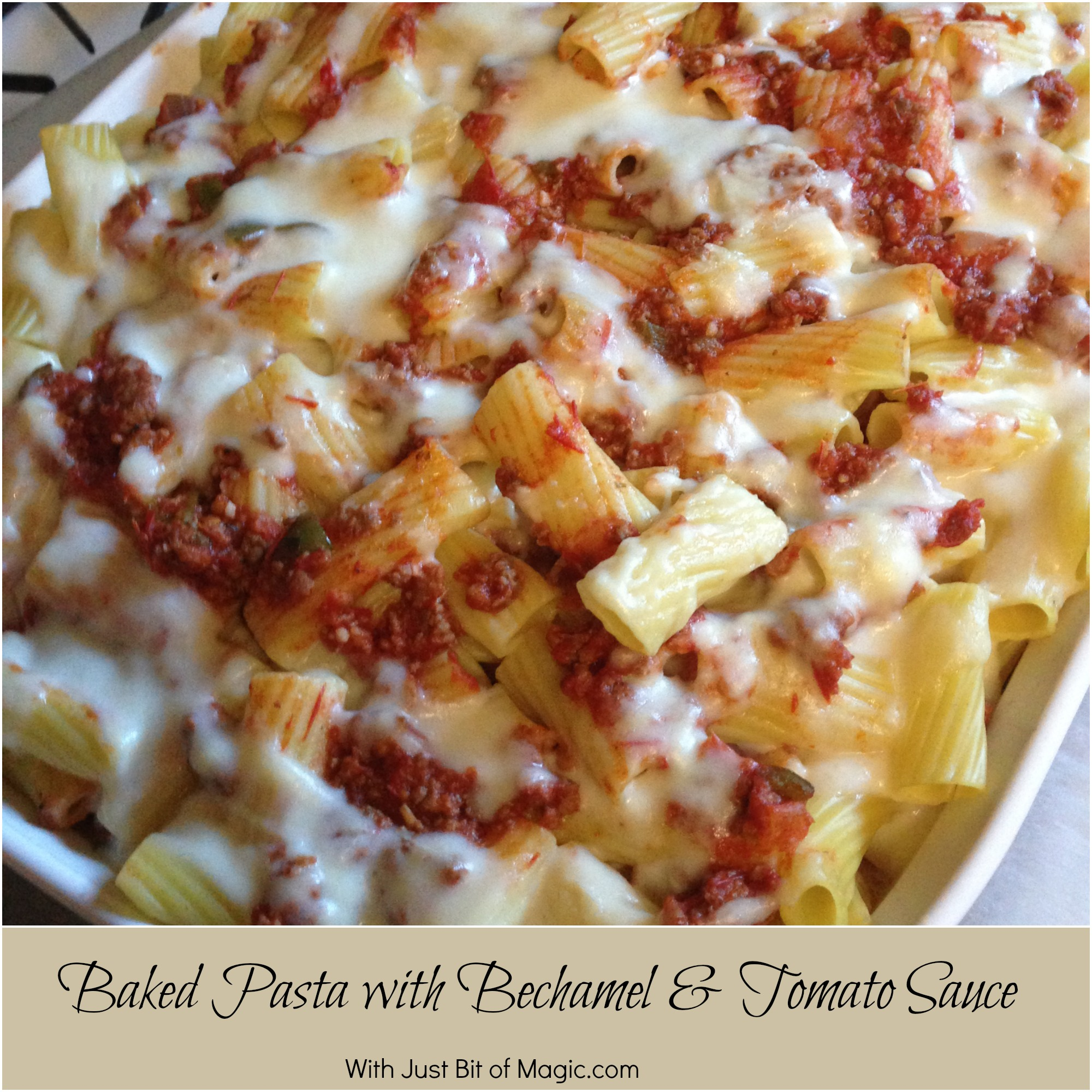 Baked Pasta with Bechamel & Tomato Sauce