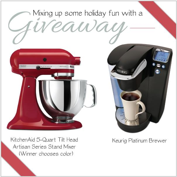 Kitchen Aid Mixer & Keurig Brewer Giveaway