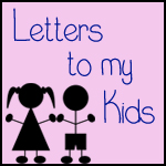 letters to my kids